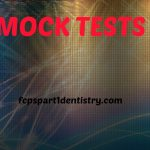 Mock Test for August Online Exam of FCPS Part 1 Dentistry
