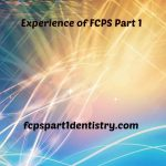 Experience of FCPS Part 1 by Neuro Cranium