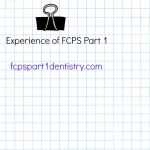 Experience shared by our Passing Member of April 15-16 FCPS Part 1 Attempt