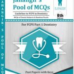 MCQs Book of FCPS Part 1 Dentistry by Dr Jahangir Khan