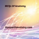 MCQs of Anatomy FCPS Part 1