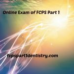 Exam Method to choose for FCPS Part 1, Online or Conventional?