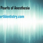Random Pearls of Anesthesia by Dr Maryam Malik