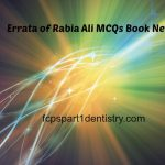 Rabia Ali 3rd Edition New Errata for FCPS Part 1