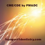 Continuing Medical Education (CME) or Continuing Dental Education (CDE) in Pakistan An Overview