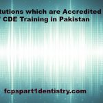 Institutions which are Accredited for CME/ CDE Training in Pakistan