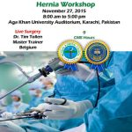 Hernia Workshop at Aga Khan University Auditorium