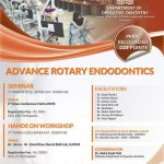 Seminar and Hands on Workshop on Advance Rotary Endodontics 1st March 2016