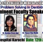 Problem Solving in Dentistry Sir Syed College of Medical Sciences 12 April 2016