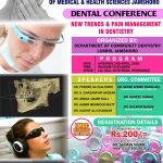 Dental Conference on New Trends and Pain Management in Dentistry April 2016