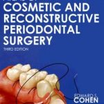 Atlas of Cosmetic and Reconstructive Periodontal Surgery 3rd Edition
