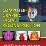 Computer Graphic Facial Reconstruction E Book Download