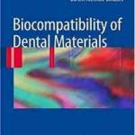 Biocompatibility of Dental Materials PDF ebook Download