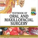 Textbook of Oral and Maxillofacial Surgery 3rd Edition by Neelima Anil, Malik
