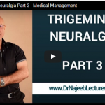 Dr Najeeb Video Lectures- Trigeminal Neuralgia Part 3 – Medical Management
