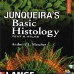 Junqueira's Basic Histology, 12th Edition PDF Download