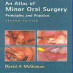 An Atlas of Minor Oral Surgery Principles of Practice 8th edition PDF Download
