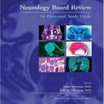 Neurology Board Review: An Illustrated Study Guide PDF Download