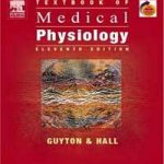 Download Medical Physiology By Guyton and Hall 11th edition PDF
