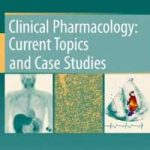 Clinical Pharmacology: Current Topics and Case Studies PDF Download