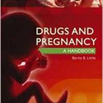 Drugs and Pregnancy: A Handbook PDF Download