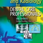 Radiography and Radiology for Dental Care Professionals, 2nd Edition PDF Download