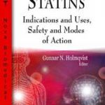 Statins: Indications and Uses, Safety and Modes of Action PDF Download