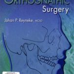 Essentials of Orthognathic surgery – Johan Reyneke PDF Download