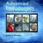 Advanced Endodontics By John S. Rhodes Download