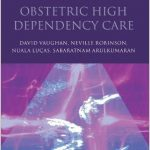 Handbook of Obstetric High Dependency Care PDF Download