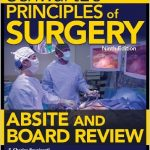 Schwartz's Principles of Surgery ABSITE and Board Review 9th edition PDF Download