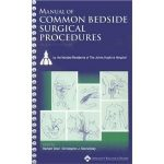 Manual of Common Bedside Surgical Procedures 2nd edition CHM Download