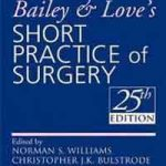 Download Bailey and Love's Short Practice of Surgery 25th Edition PDF