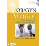 OB/GYN Mentor: Your Clerkship and Shelf Exam 4th edition PDF Download