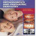 Clinical Problem Solving in Orthodontics and Paediatric Dentistry PDF Download
