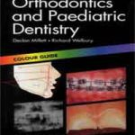 Orthodontics and Paediatric Dentistry: Colour Guide PDF Download