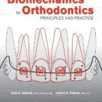 Download Biomechanics in Orthodontics: Principles and Practice NVA
