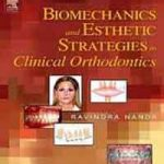Biomechanics and Esthetic Strategies in Clinical Orthodontics PDF Download
