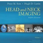Head and Neck Imaging: 2 Volume Set 5th Edition PDF Download
