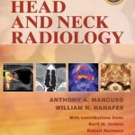 Head and Neck Radiology, Two-Volume Set Epub