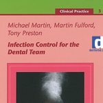 Infection Control for the Dental Team – Martin , Fulford, Preston Download