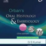 Orban's Oral Histology & Embryology 13th Edition – Kumar Download
