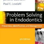Download Problem Solving in Endodontics: Prevention, Identification and Management, 5th Edition PDF