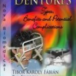 Dentures: Types, Benefits and Potential Complications – Fabian, Fejerdy, Hermann Download