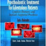 Prosthodontic Treatment for Edentulous Patients: Complete Dentures and Implant-Supported Prostheses 12th edition pdf Downlaod