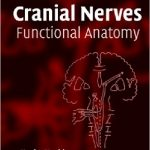 Cranial Nerves: Functional Anatomy- Stanley Monkhouse Download