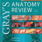 Gray's Anatomy Review: with STUDENT CONSULT Online Access, 2 Edition