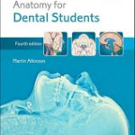 Anatomy for Dental Students 4th Edition-Atkinson, Martin E