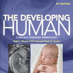 The Developing Human- Clinically Oriented Embryology, 10th Edition Download