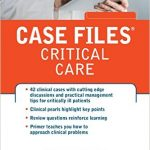 Case FIles – Critical Care